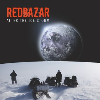 Red Bazar - After the Ice Storm